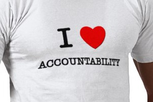 THE CASE FOR ACCOUNTABILITY: Why I Love It and Would Feel Lost Without It