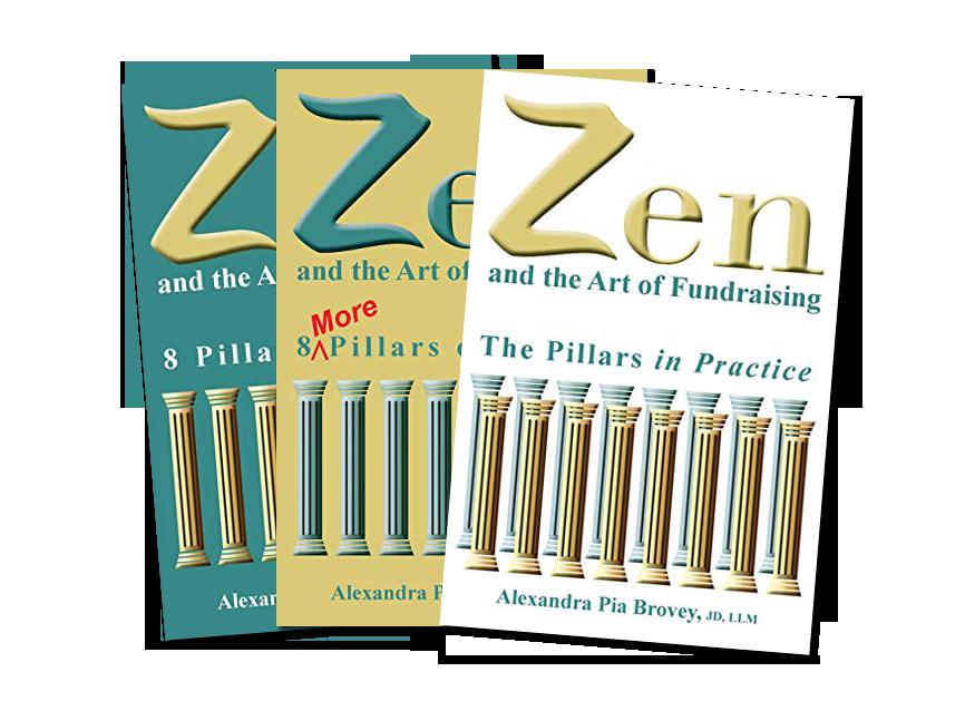 Zen and the Art of Fundraising: The Pillars in Practice